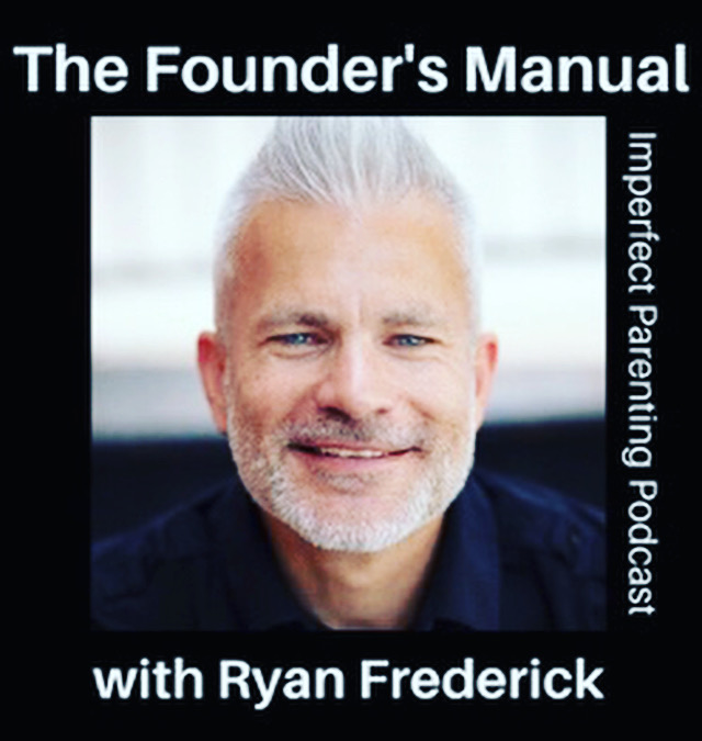 Father and Founder - Ryan Frederick