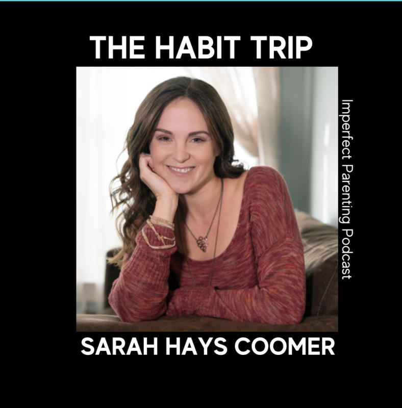 The Habit Trip with Sarah Hays Coomer