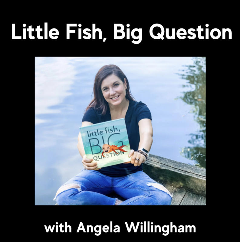 Angela Willingham - Little Fish, Big Question -Part1